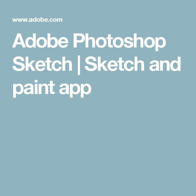 Adobe Photoshop Sketch | Sketch and paint app