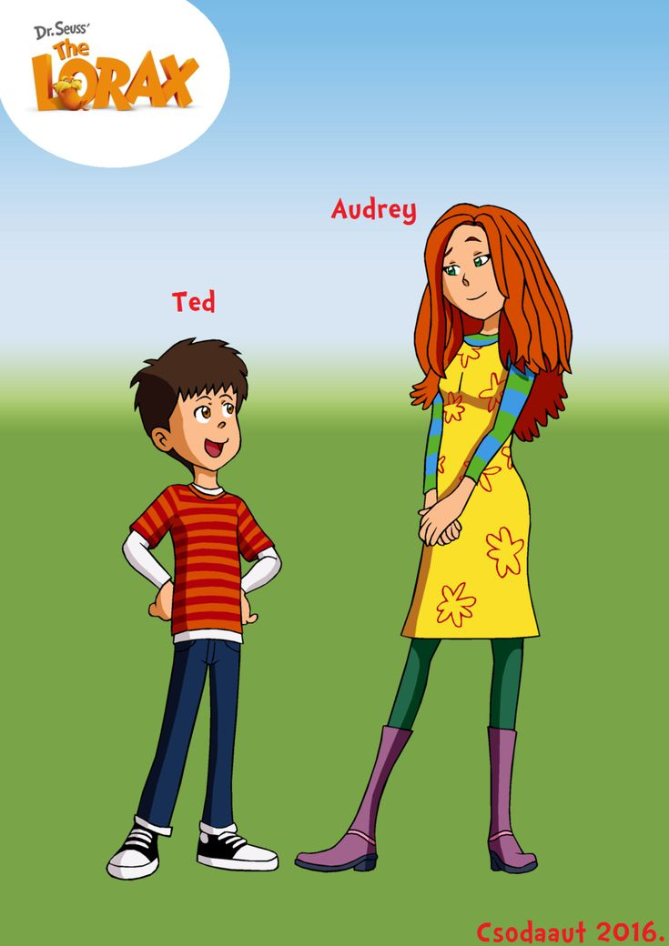 Ted And Audrey The Lorax