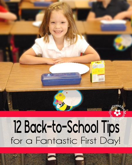 12 Back to School Tips for a Fantastic First Day! - onecreativemommy.com