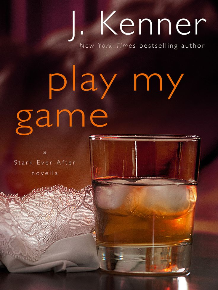 Play My Game by J. Kenner  #StarkEverAfter EXCERPT!