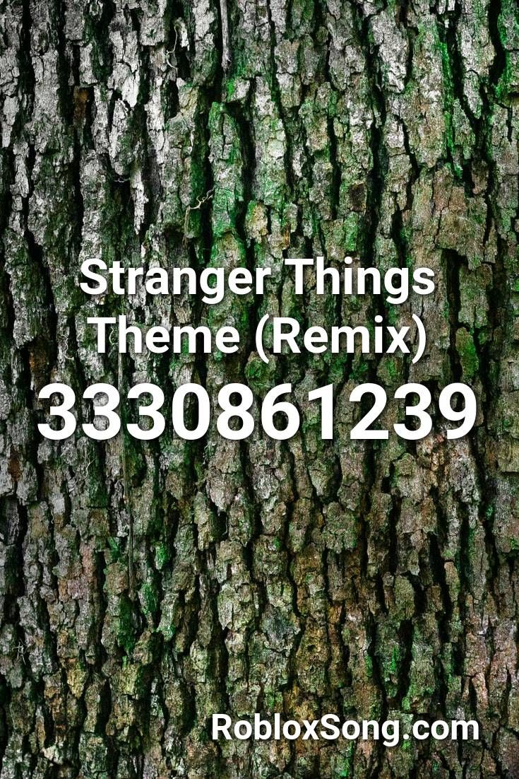 Stranger Things Theme Remix Roblox Id Roblox Music Codes In