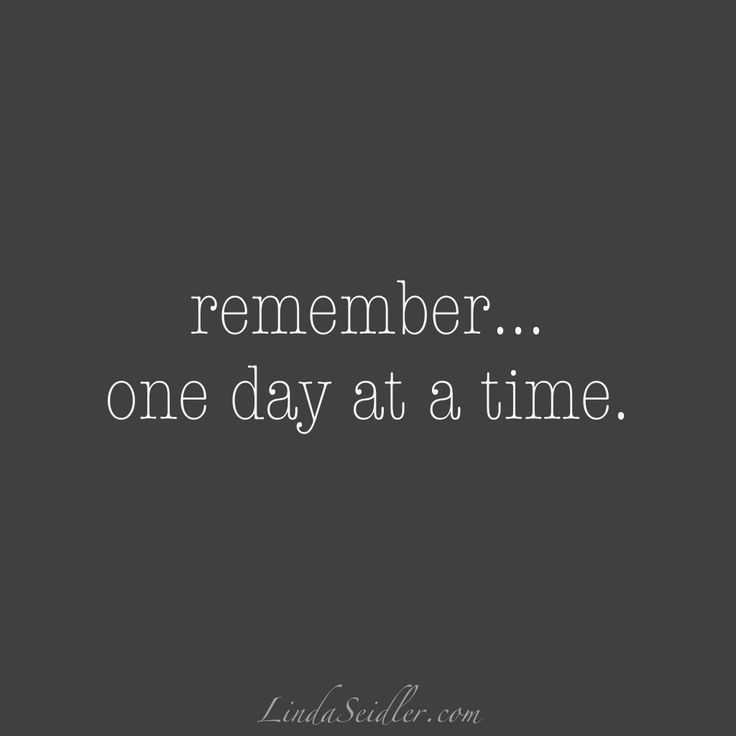 remember...one day at a time | LindaSeidler.com
