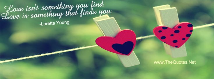 Facebook Cover Image   Loretta Young  Love Quotes. Love Isnt Something You  Find.