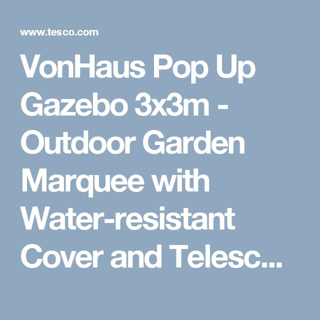 VonHaus Pop Up Gazebo 3x3m - Outdoor Garden Marquee with Water-resistant Cover and Telescopic Legs | Grey Colour