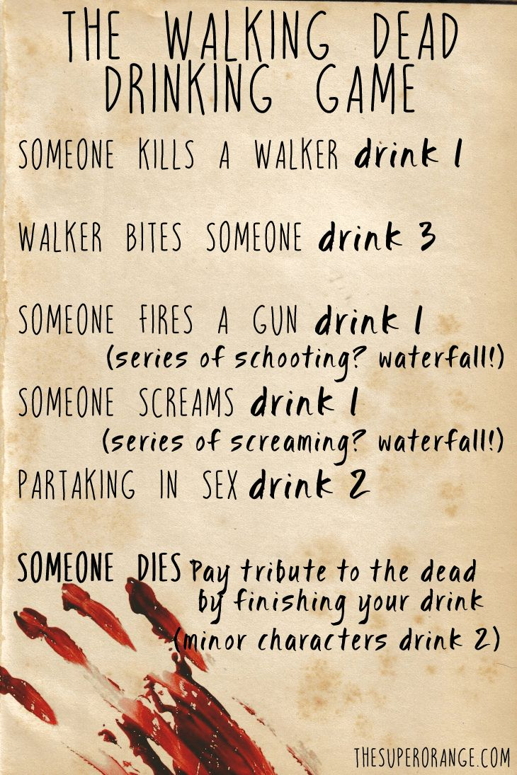 Have a few beers with some friends and watch The Walking Dead together, while playing this drinking game.