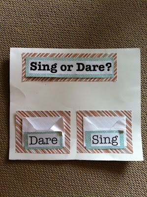 Party: Im not a big fan of truth or dare so this is perfect :) Sing or Dare for Singing Time @Sarah-Travis Palmer