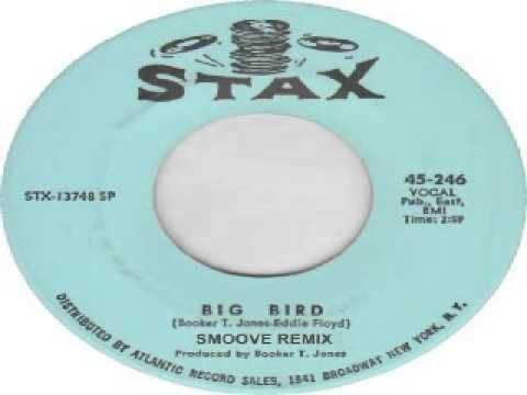 Eddie Floyd- Big Bird (Smoove Remix) - YouTube