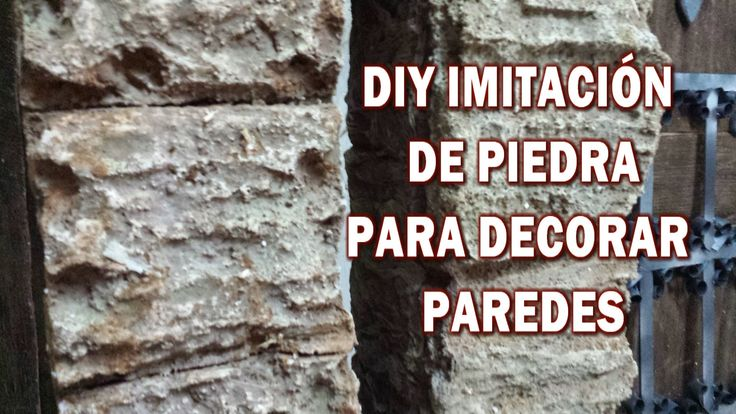 DIY IMITACIÓN DE PIEDRA RUSTICA, hazlo tu y decora tu casa - IMITATION S...