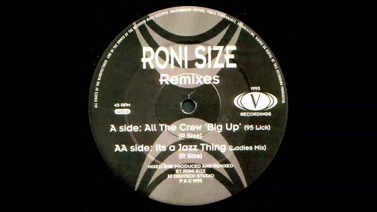 Roni Size - All The Crew Big Up (Lick '95)