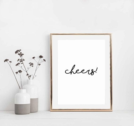 Cheers Home Print Kitchen Poster Printable Wall Art For Etsy Kitchen Posters Printable Kitchen Posters Printable Wall Art