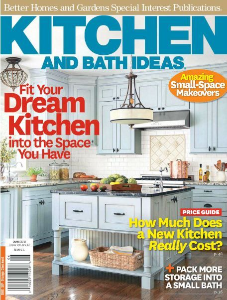Photo Album For Website Better Homes and Gardens Kitchen and Bath Ideas Magazine June Cover features this