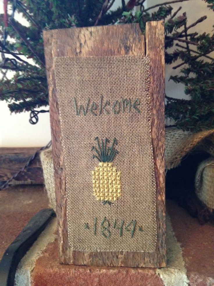 Finishing idea.    .... Early Sampler ~ Reclaimed Wood Sign ~ Repurposed Wood Pineapple Welcome 1849