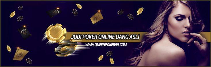 Permainan Poker Online Uang Asli  http://queenpoker99.online/permainan-poker-online-uang-asli/