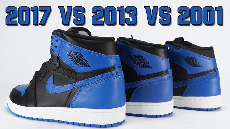 2017 vs 2013 vs 2001 Air Jordan 1 Royal Comparison Feels 22 Sneakers...  Comparison of the 2017 vs 2013 vs 2001 Air Jordan 1 Royal in Black, Varsity Royal and Black. See the differences between the 2001 Retro, 2013 and 2017 Air Jordan 1 OG Royal release and make sure to...