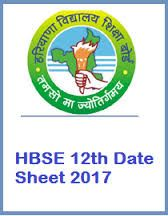 HBSE 12th Time Table 2017, Haryana Bhiwani Board XII (+2) Exam Date sheet 2017. Bhiwani Board 12th Date Sheet, HBSE 12th Exam Time Table, Haryana Board
