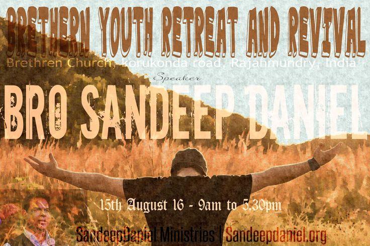 Remember Your Creator - Sandeep Daniel - Brethern Church Rajahmundhry AP...