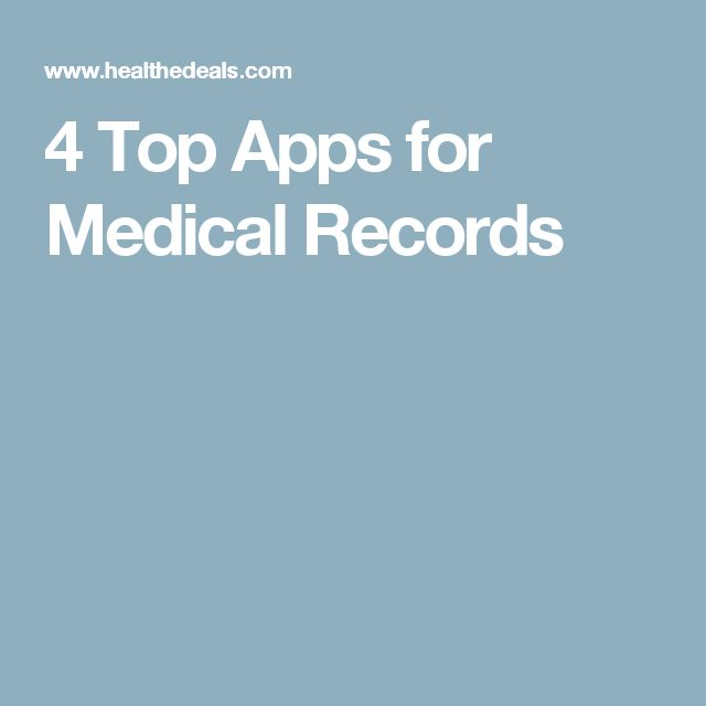 4 Top Apps for Medical Records