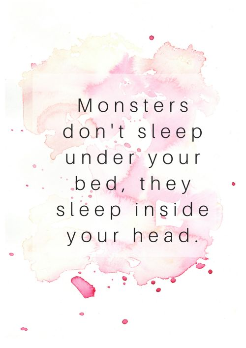 Quote about fear. How to overcome fear and monsters in our head?