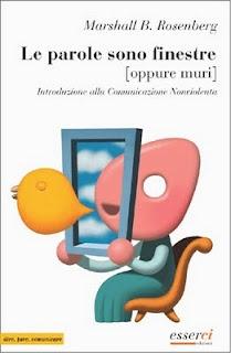 Il più completo tra i libri di CNV, un libro che può davvero cambiare il nostro modo di... sentire