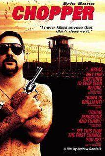 Chopper (2000) Mark Brandon 'Chopper' Read