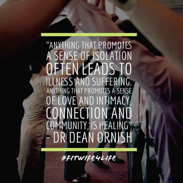 """""""Anything that promotes a sense of isolation often leads to illness and suffering. Anything that promotes a sense of love and intimacy, connection and community, is healing"""" – Dr Dean Ornish #love #connection #intimacy #community #eatplaylove #bridalicious #fitwife4life @fitwife4life"""