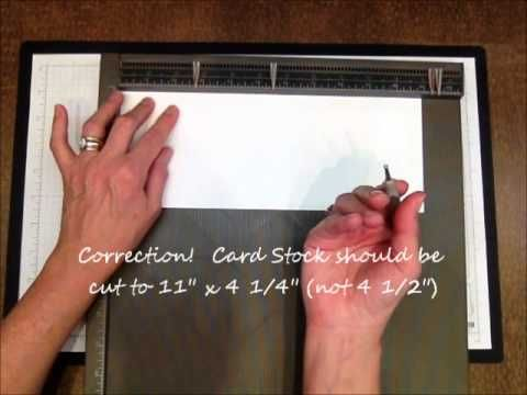 "Today's Stampin' Pretty 1 Minute to WOW! Video Tutorial demonstrates the  simple scores and folds involved.  Card stock was cut to 11 x 4 1/4"" and  scored with the Stampin' Up! Simply Scored Scoring Tool the short distance at 2 3/4"" and 5 1/2""."
