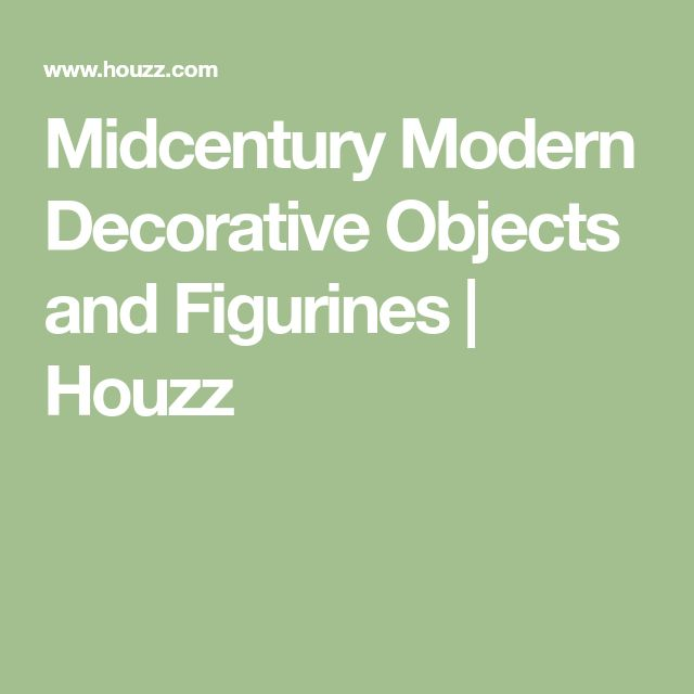 Midcentury Modern Decorative Objects and Figurines | Houzz