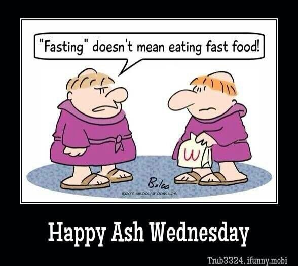 Fast Food For Ash Wednesday