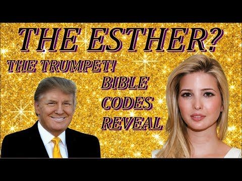 KIM CLEMENT PROPHECY=WHO IS THE ESTHER? IVANKA MARIE TRUMP OR SOME ELSE BIBLE CODES GIVES US HINTS! - YouTube