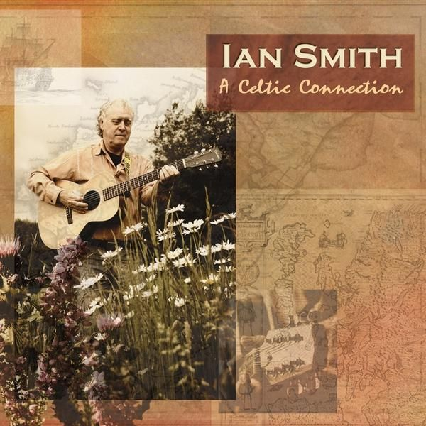 Ian Smith - Celtic Connection