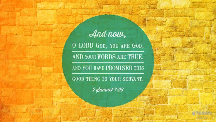 Great Bible Art! 2 Samuel 7:28 from Biblia.com.