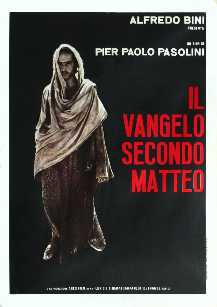 The Gospel According to St. Matthew - In one of God's great ironies, the best film about Jesus Christ was made by a Marxist homosexual.