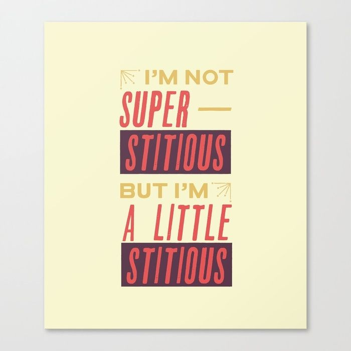The Office Quote Poster Michael Scott — I'm not superstitious but I'm a little stitious