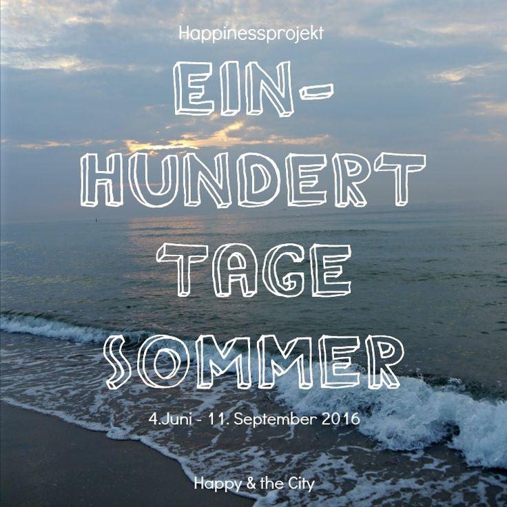 Projekt 100 Tage Sommer - Jeden Tag eine Sommer Aktivität erleben und glücklich sein