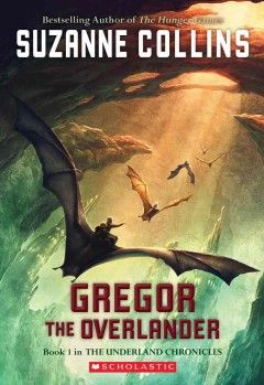 "By the author of ""The Hunger Games."" On the Oregon Battle of the Books' 2013-14 Grades 3-5 reading list."