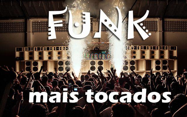 Confira o Top 10 músicas funk mais tocadas. Ouça os maiores sucessos musicais do gênero funk mais tocadas nas rádios do Brasil.