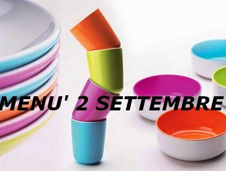 Ricette di stagione: Menù per il giorno 2 settembre