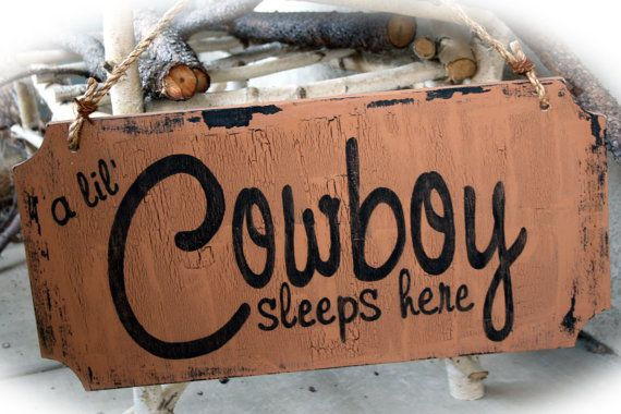 Cowboy Boys Room/Nursery Sign by MerryMeSigns on Etsy, $34.00
