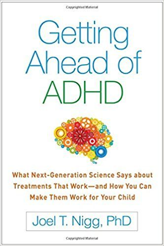 Getting Ahead of ADHD - Book recommendation - The latest info and step by step action plans.