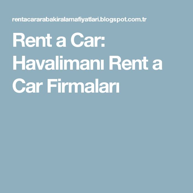 Rent a Car: Havalimanı Rent a Car  Firmaları