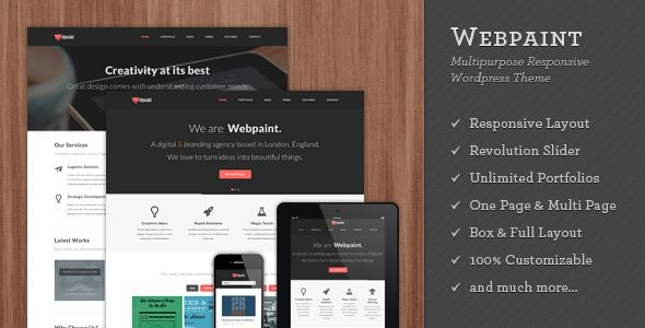 Webpaint - 2 in 1 Responsive WordPress Theme   http://themeforest.net/item/webpaint-2-in-1-responsive-wordpress-theme/4874410?ref=damiamio      Wordpress 3.9 Ready  2 in 1 (Multipage and Onepage) Responsive WordPress Theme with boxed and fullwidth layout options. Webpaint's clean and professional design will be a great solution for your business, portfolio, personal blog or any other purpose website. Webpaint was built to be responsive so that it will be compatible on any device such as…