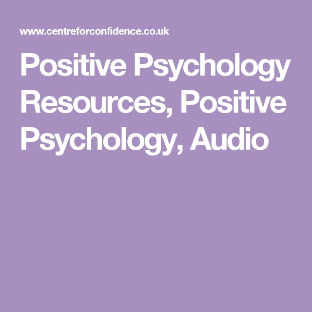 Positive Psychology Resources, Positive Psychology, Audio