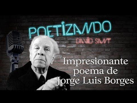 Un poema impresionante de Jorge Luis Borges