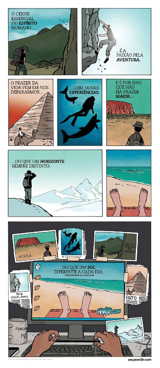 O ser humano foi feito para a aventura!: