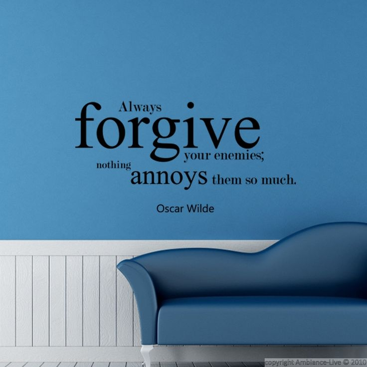 Sticker Always Forgive Your Enemies   Oscar Wilde   Stickers Citations    Ambiance Sticker