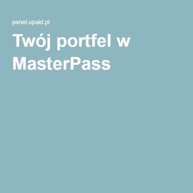 Twój portfel w MasterPass