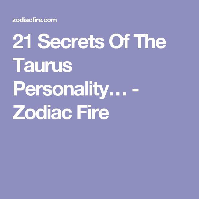 21 Secrets Of The Taurus Personality >> 21 Secrets Of The Taurus Personality Taurus Pinterest