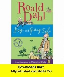 Boy and Going Solo (9780142417416) Roald Dahl, Quentin Blake , ISBN-10: 0142417416  , ISBN-13: 978-0142417416 ,  , tutorials , pdf , ebook , torrent , downloads , rapidshare , filesonic , hotfile , megaupload , fileserve