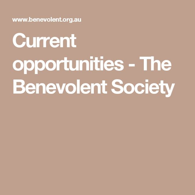 Current opportunities - The Benevolent Society