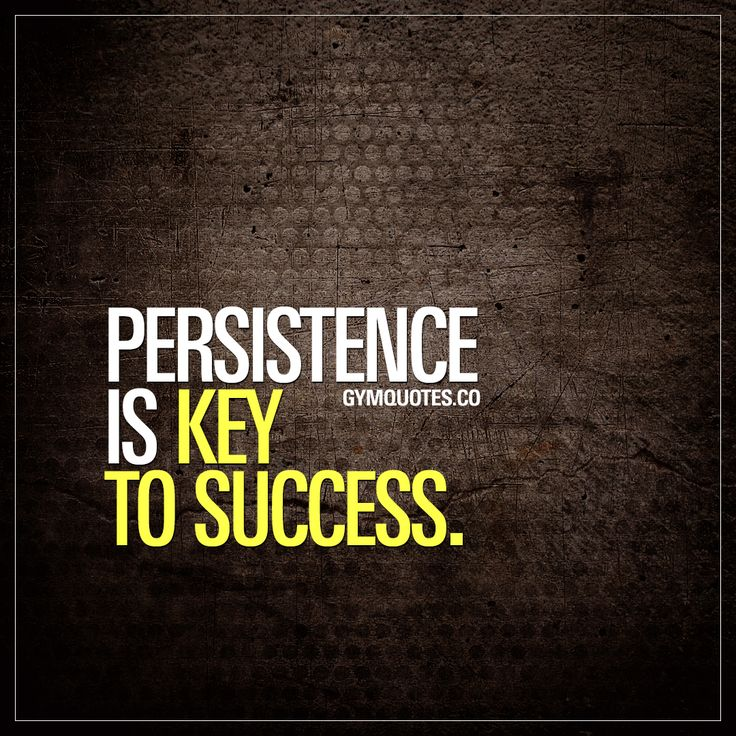 Persistence is key to success.    Persistence is that one thing that is truly KEY to success. In and out of the gym. Being persistent is essential to reach a goal, to get what you want. Persistence is that one thing that separates the successful with those who fail.  Be persistent - train and work hard and NEVER give up. No matter how hard it gets.   #workoutmotivation